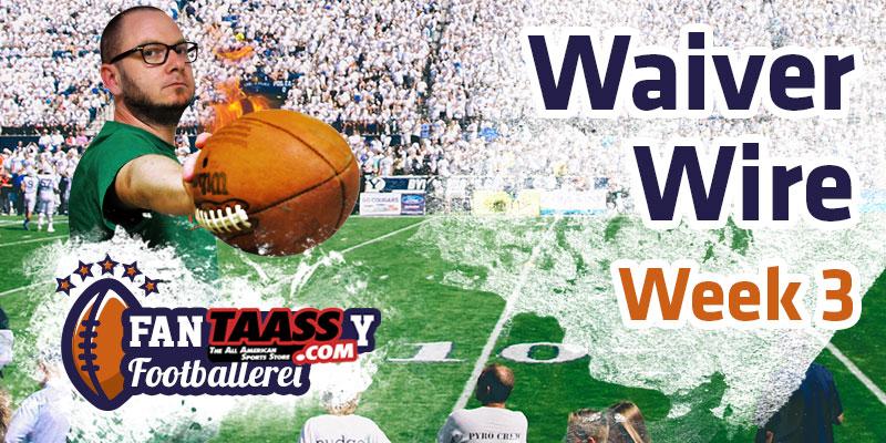 Fantasy Football – Footballerei Waiver Wire Week 3