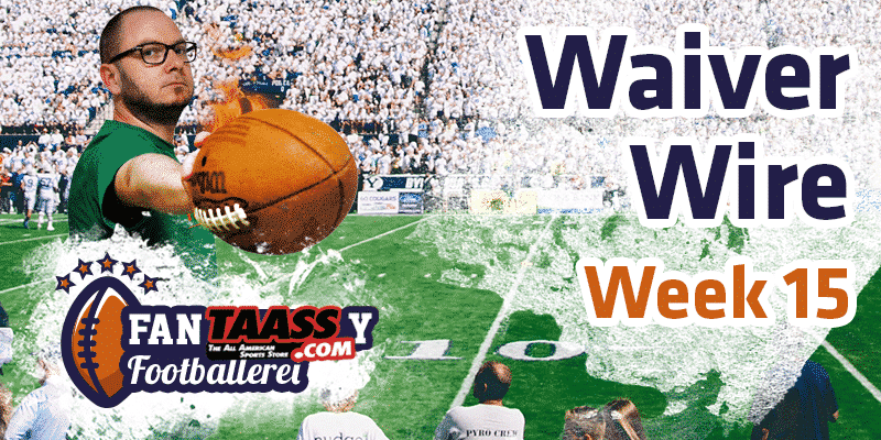 Fantasy Football – Footballerei Waiver Wire Week 15