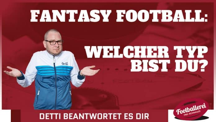 Welcher Fantasy Football Typ bist du?